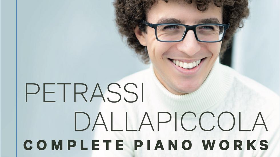 PETRASSI, DALLAPICCOLA COMPLETE PIANO WORKS