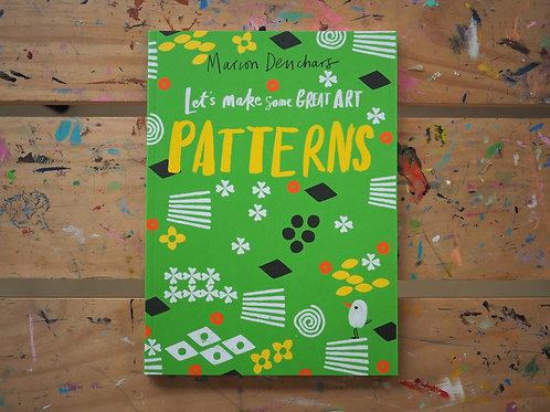 Let's Make Some Great Art - Patterns