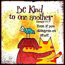 348309-Be-Kind-To-One-Another.jpg