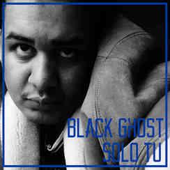 BlackGhost - Solo Tu