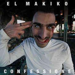 El Makiko - Confessione