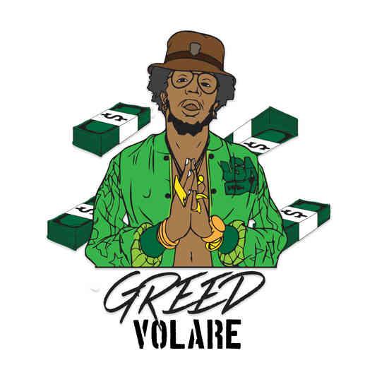 Greed - Volare