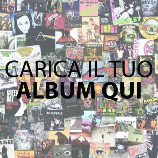 Carica Il Tuo Album Qui