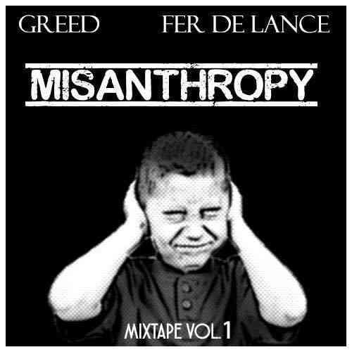 Greed & Fer De Lance - Misanthropy