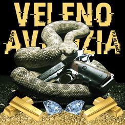 Greed & Fer De Lance - Veleno & Avarizia