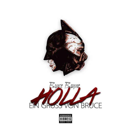 Bruce Bayne - Holla