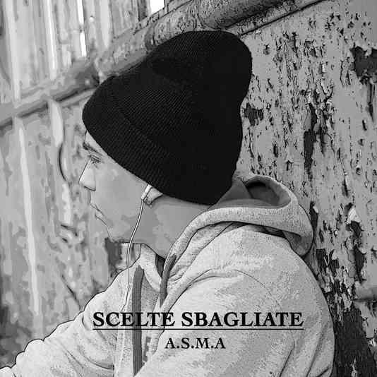 A.s.m.a - Scelte Sbagliate