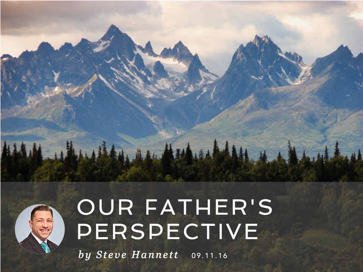 OUR FATHER'S PERSPECTIVE
