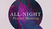 21-6-25 All Night Prayer Meeting (plain).png