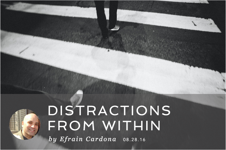 DISTRACTIONS FROM WITHIN