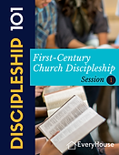 FINAL-Discipleship 101-Session 1-Discipleship In The First Century.png