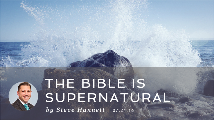 THE BIBLE IS SUPERNATURAL