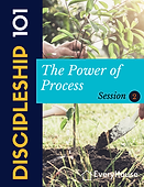 Discipleship 101-Session 2-The Power of Process 1.0.png