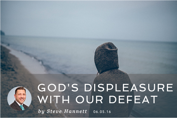 GOD'S DISPLEASURE WITH OUR DEFEAT