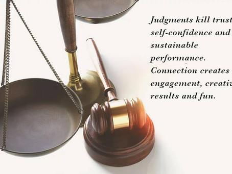 Judgement vs Connection
