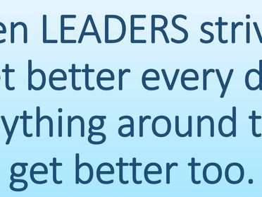 GREAT LEADERS ARE PASSIONATE ABOUT SELF-IMPROVEMENT.