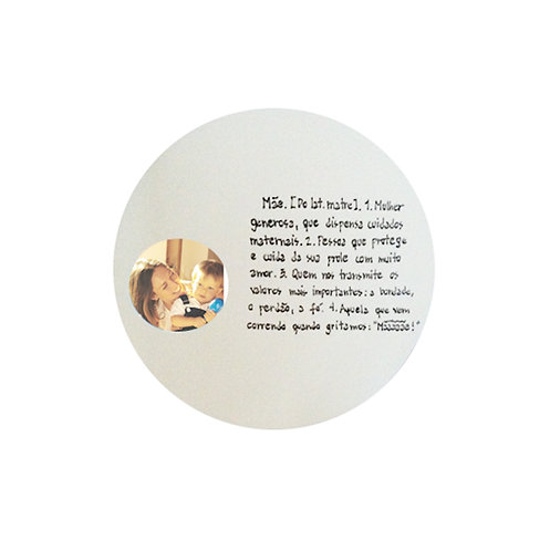 Porta Retrato Redondo com Frase