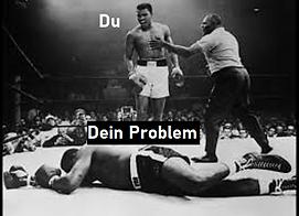 Du und Dein Problem.png