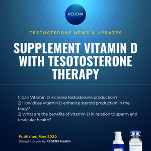 Vitamin D supplementation while on Testosterone Replacement Therapy for Low T (Low Testosterone) improves natural testosterone production