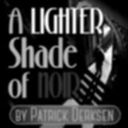 A-Lighter-Shade-of-Noir.png