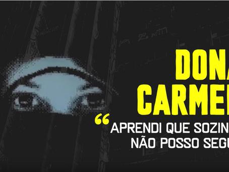 Dona Carmen - Aprendi que sozinha não posso seguir