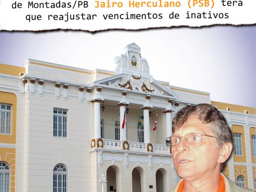 Prefeito Jairo Herculano perde causa e terá que reajustar vencimento dos inativos