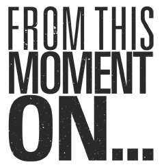 From This Moment On