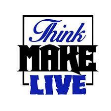 Think Make Live