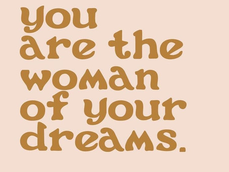 YOU ARE THE PERSON OF YOUR DREAMS