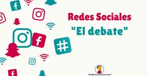 Redes sociales. El debate.