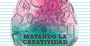 Matando la creatividad