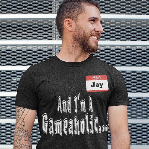 "Men's Custom ""I'm A Gameaholic"" TShirt (Members get up to 60% OFF!)"
