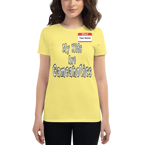 """Women's Custom """"My Kids Are Gameaholics"""" t-shirt (Members get up to 60% OFF!)"""