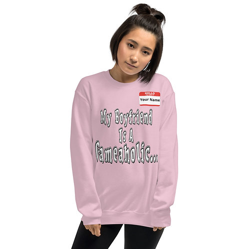 "Unisex ""Boyfriend Is A Gameaholic"" Sweatshirt (Members get up to 60% OFF!)"