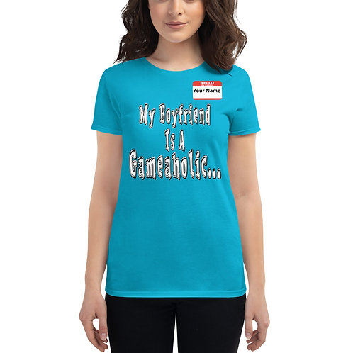 "Women's ""My Boyfriend Is A Gameaholic"" t-shirt (Members get up to 60% OFF!)"