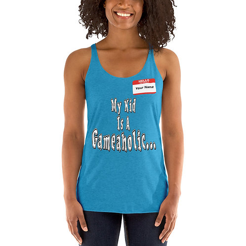 "Women's Custom ""My Kid Is A Gameaholic"" Tank (Members get up to 60% OFF!)"