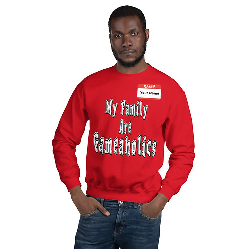 "Men's Custom ""My Family Are Gameaholics"" Sweatshirt (Members get up to 60% OFF!)"