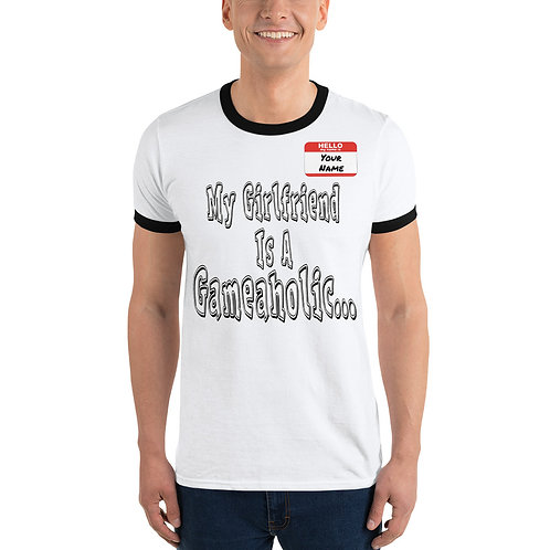 """Men's """"Girlfriend Is A Gameaholic"""" Ringer T-Shirt (Members get up to 60% OFF!)"""
