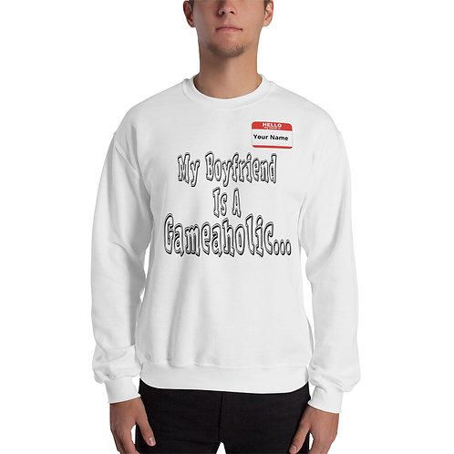 "Men's ""My Boyfriend Is A Gameaholic"" Sweatshirt (Members get up to 60% OFF!)"