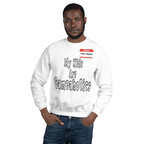 "Men's Custom ""My Kids Are Gameaholics"" Sweatshirt (Members get up to 60% OFF!)"