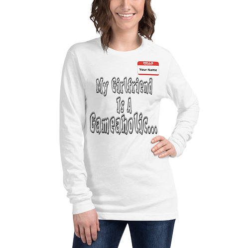 """Women's """"My Girlfriend Is A Gameaholic"""" Long Sleeve (Members get up to 60% OFF!)"""