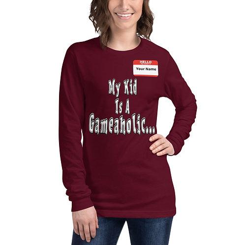 "Unisex Custom ""My Kid Is A Gameaholic""  Long Sleeve (Members get up to 60% OFF!)"