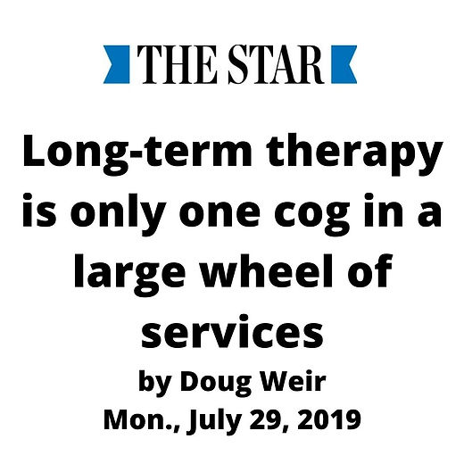 Long-term therapy is only one cog in a large wheel of services by Doug Weir