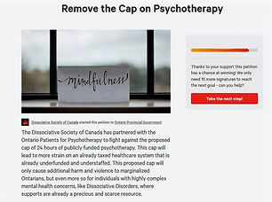 """change.org petition, an """"Remove the Cap on Psychotherapy,"""" an electronic version of paper petition submitted to Ontario Legislature"""