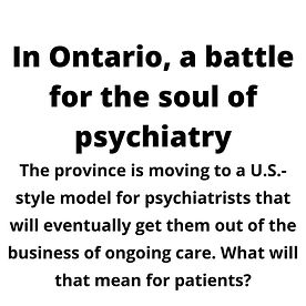 In Ontario, a battle for the soul of psychiatry