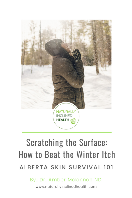 Scratching the Surface: How to Beat the Winter Itch                                     PART 2