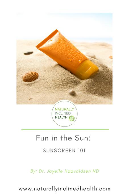 Fun in the Sun: Sunscreen 101
