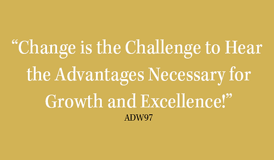 Change is the challenge necessary for gr