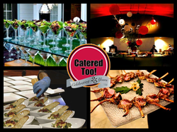 CATERED TOO! CELEBRATE!!!