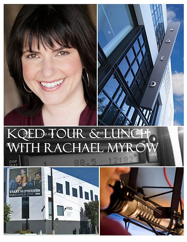 KQED & LUNCH WITH RACHAEL MYROW!